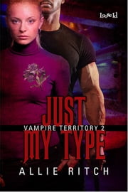 Just My Type ebook by Allie Ritch