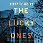The Lucky Ones audiobook by Tiffany Reisz