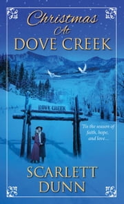 Christmas at Dove Creek ebook by Scarlett Dunn
