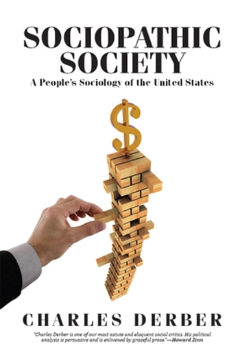 Sociopathic society ebook by charles derber 9781317251729 sociopathic society a peoples sociology of the united states ebook by charles derber fandeluxe Ebook collections
