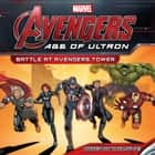 Marvel's Avengers: Age of Ultron: Battle at Avengers Tower ebook by Adam Davis