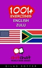 1001+ Exercises English - Zulu ebook by Gilad Soffer