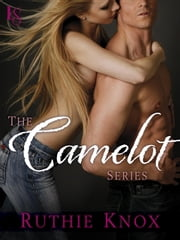 The Camelot Series 4-Book Bundle - How to Misbehave, Along Came Trouble, Flirting with Disaster, Making It Last ebook by Ruthie Knox
