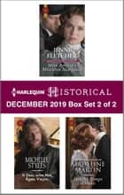 Harlequin Historical December 2019 - Box Set 2 of 2 ebook by Jenni Fletcher, Michelle Styles, Madeline Martin