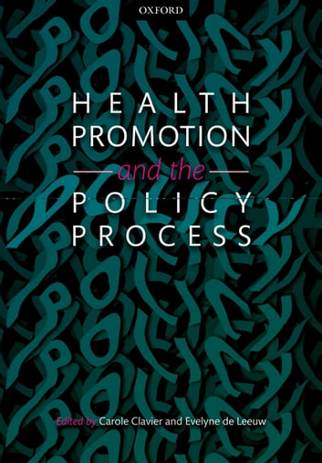 Health Promotion and the Policy Process ebook by