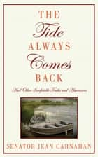 The Tide Always Comes Back ebook by Senator Jean Carnahan