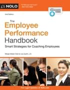 Employee Performance Handbook, The - Smart Strategies for Coaching Employees ebook by Margaret Mader Clark, Lisa Guerin, J.D.
