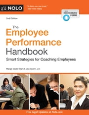 Employee Performance Handbook, The - Smart Strategies for Coaching Employees ebook by Margaret Mader Clark,Lisa Guerin, J.D.