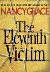 The Eleventh Victim ebook by Nancy Grace