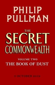 The Secret Commonwealth: The Book of Dust Volume Two ebook by Philip Pullman, Christopher Wormell