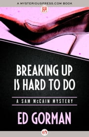 Breaking Up Is Hard to Do ebook by Ed Gorman