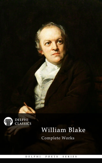 Complete Works of William Blake (Delphi Classics) 電子書 by William Blake,Delphi Classics