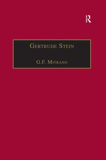 Gertrude Stein - Woman without Qualities ebook by G.F. Mitrano