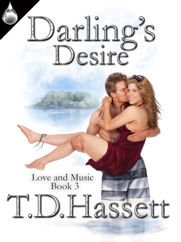 Darling's Desire eBook by T.D. Hassett