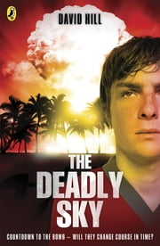 The Deadly Sky ebook by David Hill
