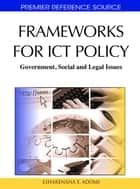 Frameworks for ICT Policy ebook by Esharenana E. Adomi