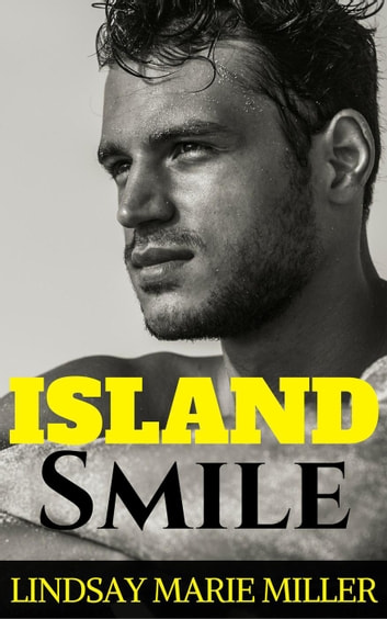 Island Smile - Stranded in Paradise, #2 ebook by Lindsay Marie Miller