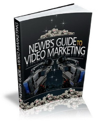 Newb's Guide To Video Marketing ebook by Anonymous