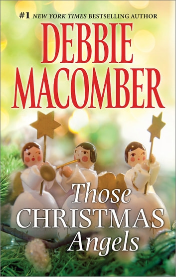 Those Christmas Angels 電子書籍 by Debbie Macomber