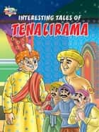 Interesting Tales of Tenalirama ebook by Pratibha Kasturia