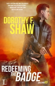 Redeeming the Badge ebook by Dorothy F. Shaw