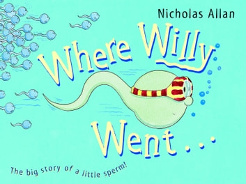 Where Willy Went ebook by Nicholas Allan