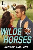 Wilde Horses ebook by Jannine Gallant