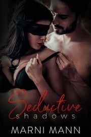 Seductive Shadows ebook by Marni Mann