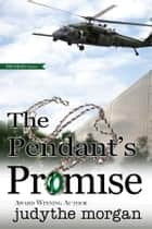 The Pendant's Promise ebook by Judythe Morgan