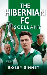 Hibernian Miscellany ebook by Bobby Sinnet