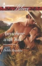 Anywhere with You ebook by Debbi Rawlins