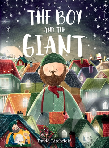 The Boy and the Giant ebook by David Litchfield