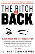 The Bitch Is Back ebook by Cathi Hanauer