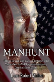 Manhunt ebook by Liam Robert Mullen