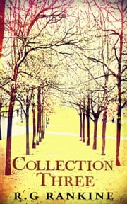 Collection Three ebook by R.G Rankine