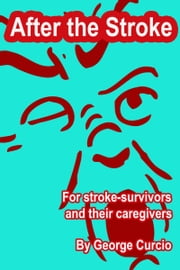 After the Stroke ebook by George Curcio