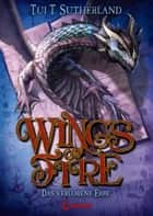 Wings of Fire 2 - Das verlorene Erbe ebook by Tui T.  Sutherland, Bea Reiter