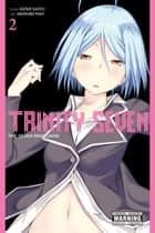 Trinity Seven, Vol. 2 - The Seven Magicians ebook by Kenji Saito, Akinari Nao