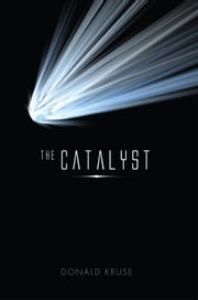The Catalyst ebook by Donald Kruse