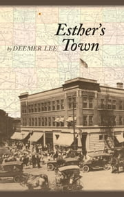 Esther's Town ebook by Deemer Lee