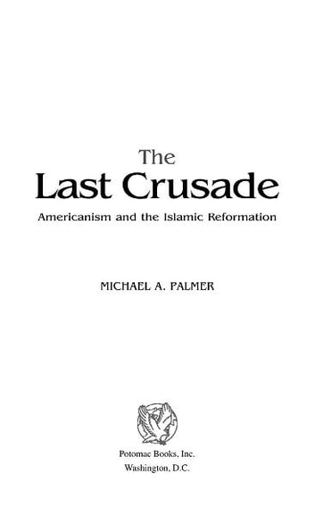The Last Crusade ebook by Michael A Palmer