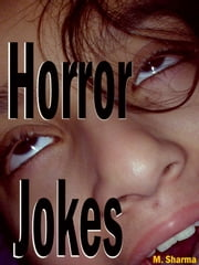 Horror Jokes ebook by M. Sharma