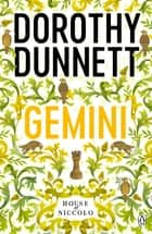 Gemini - The House Of Niccolo 8 ebook by Dorothy Dunnett