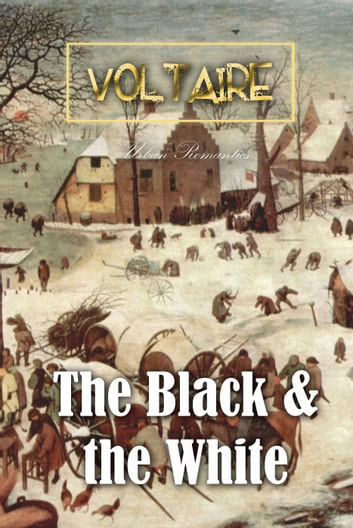 The Black And the White ebook by Voltaire