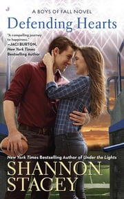 Defending Hearts ebook by Shannon Stacey