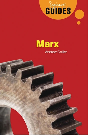 Marx - A Beginner's Guide ebook by Andrew Collier