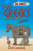 How Many Greeks Can You Fit Inside a Horse? ebook by Chris Mitchell