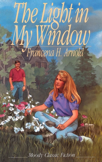 Light In My Window ebook by Francena H. Arnold