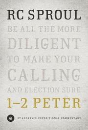 1-2 Peter ebook by R. C. Sproul