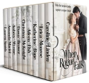 When a Rogue Falls ebook by Caroline Linden, Erica Monroe, Katherine Bone,...